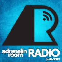 Adrenalin Room Radio with SNR & Friends podcast