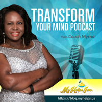 Transform your Mind podcast