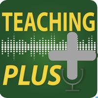 Teaching Plus podcast