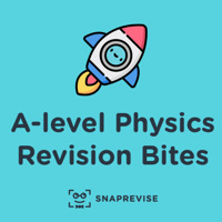 A-level Physics Revision Bites podcast