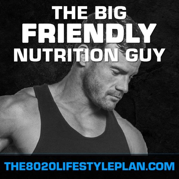 The Big Friendly Nutrition Guy