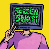 Screen Snot! The Podcast podcast