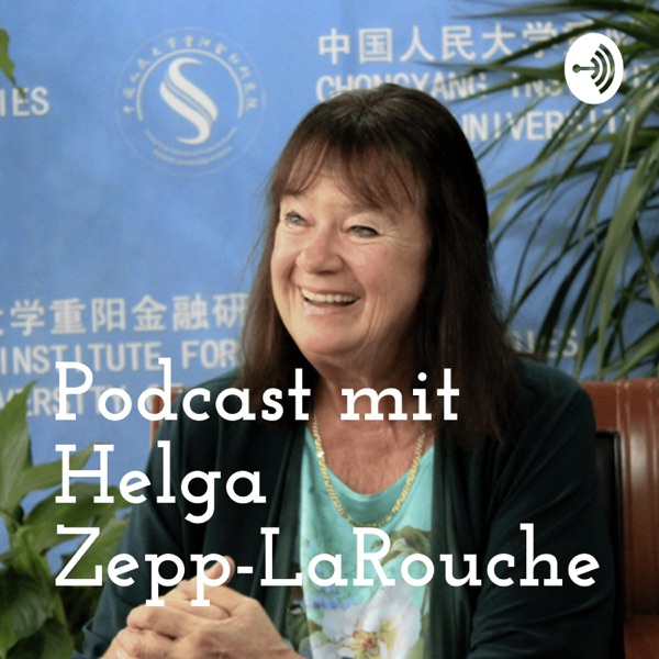 Podcast mit Helga Zepp-LaRouche