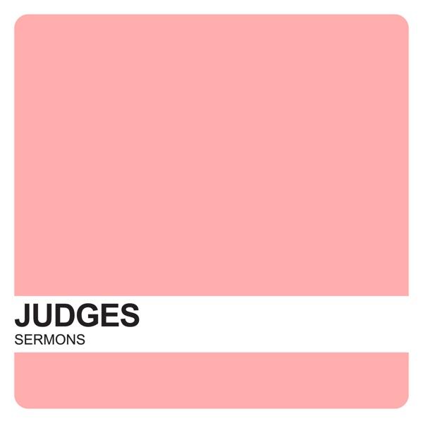 Judges Sermons – Covenant United Reformed Church