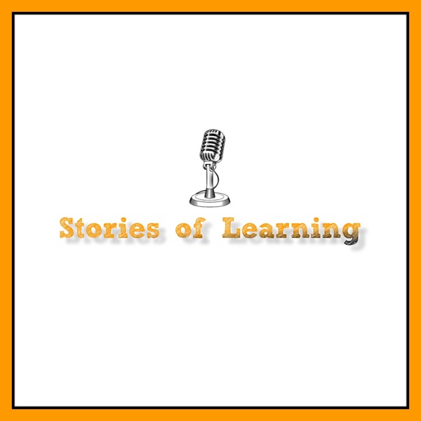 Stories of Learning - Podcast
