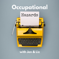 Occupational Hazards podcast