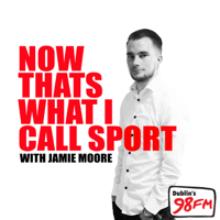 98FM Now That's What I Call Sport! podcast