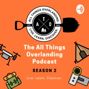 All Things Overlanding Podcast