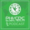 PHI/CDC Global Health Podcast artwork