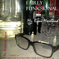 Fairly Funksional with Mr. Ryan Moreland podcast
