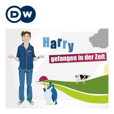 Harry – gefangen in der Zeit | Learning German | Deutsche Welle:DW.COM | Deutsche Welle
