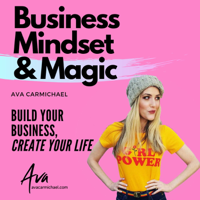 Business Mindset and Magic podcast
