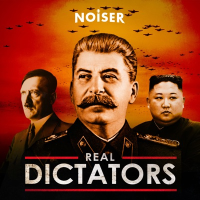 Real Dictators:Noiser Podcasts