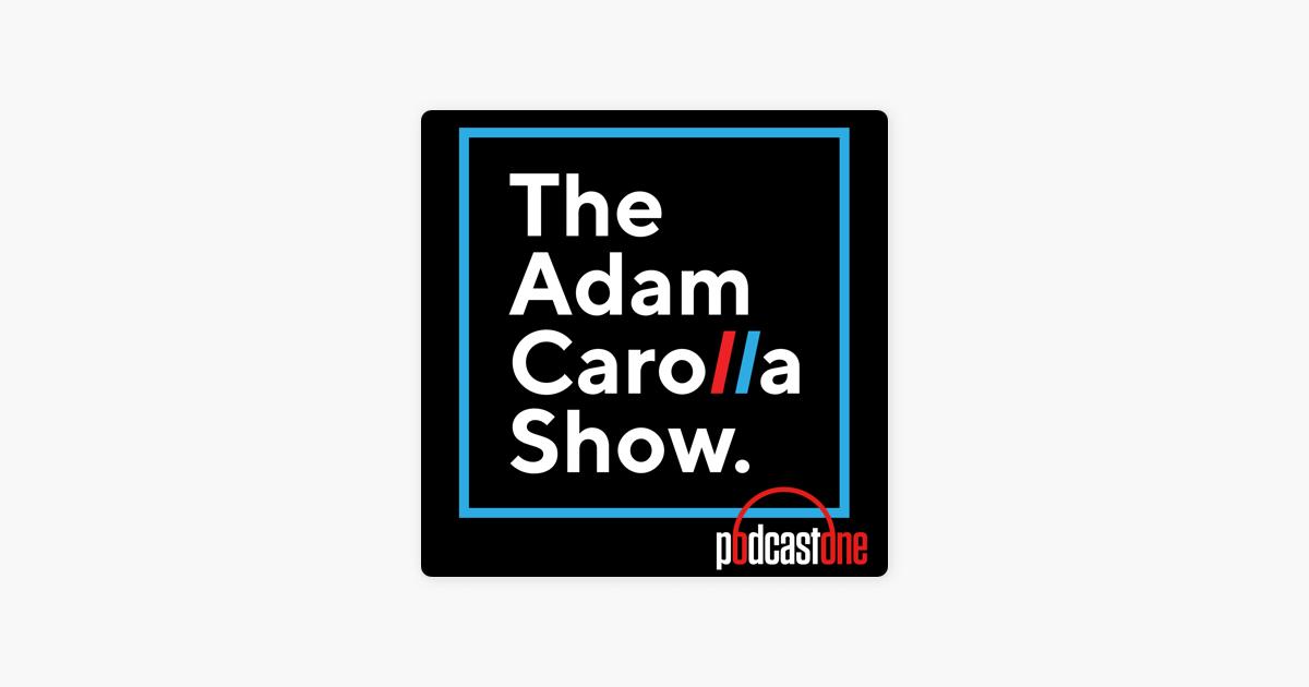 Adam Carolla Show on Apple Podcasts