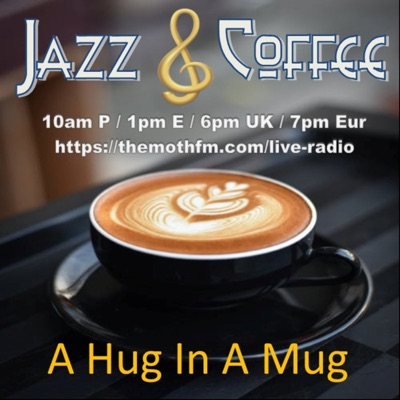 Jazz And Coffee:The Moth FM