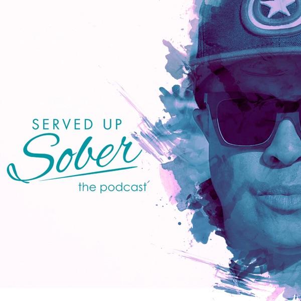 Served Up Sober the podcast
