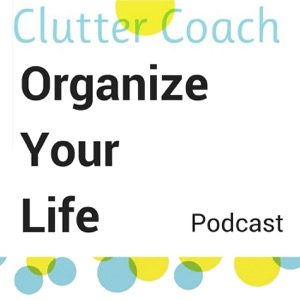 Internet Archive - Collection: organize-your-life-with-clutter-coach-claire