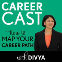 Career Cast: How to Map Your Career Path podcast