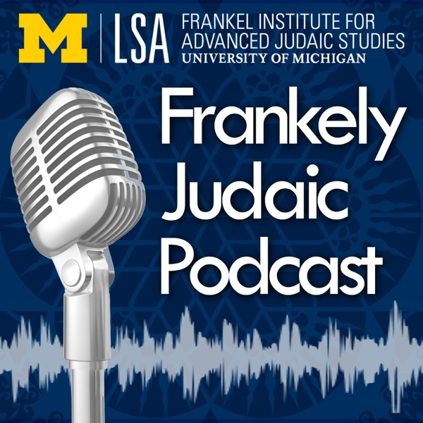 Frankely Judaic: Explorations in Jewish Studies