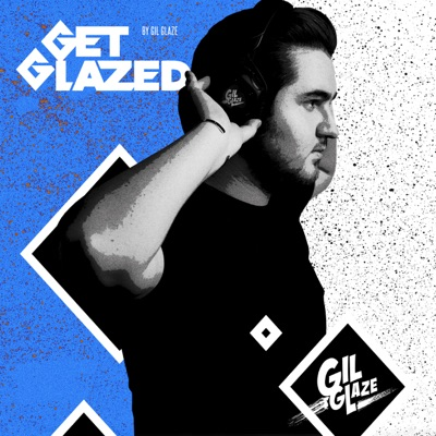 Get Glazed - With Gil Glaze