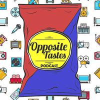 Opposite Tastes Podcast podcast