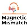Magnetic Mismatch artwork