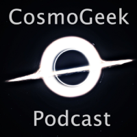 Cosmogeek Podcast podcast