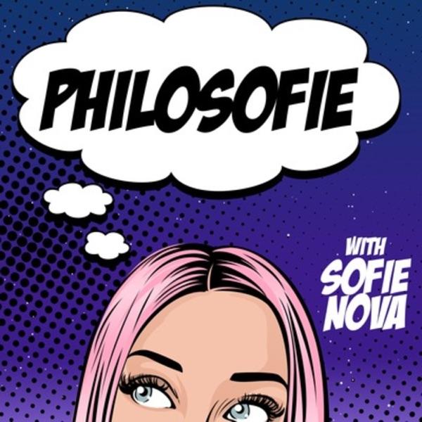 Philosofie with Sofie Nova