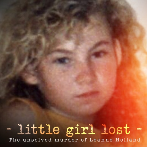 Cover image of Little Girl Lost: The Unsolved Murder of Leanne Holland