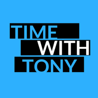 Time with Tony podcast