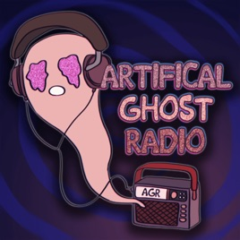 ARTIFICIAL GHOST RADIO on Apple Podcasts