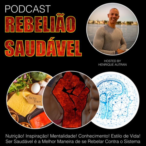 Podcast Rebelião Saudável