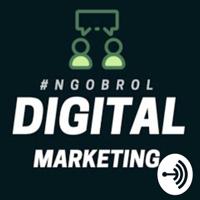 #NGOBROL DIGITAL MARKETING podcast