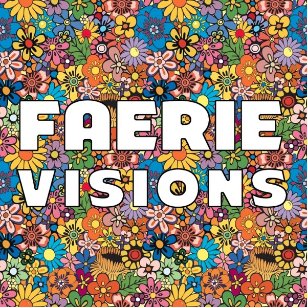 Faerie Visions