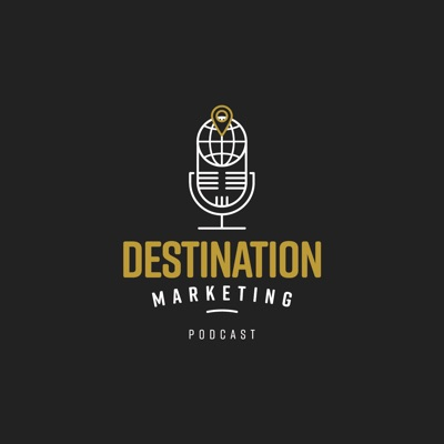 Destination Marketing Podcast