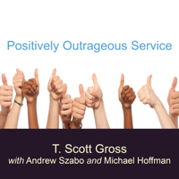 Positively Outrageous Service podcast