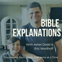 Bible Explanations: Discovering God's Word One Verse at a Time podcast