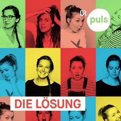 Die Lösung – der Psychologie-Podcast von PULS:Bayerischer Rundfunk