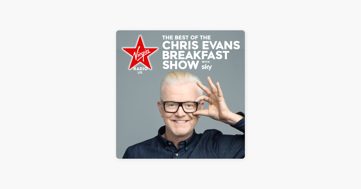 The Best of the Chris Evans Breakfast Show on Apple Podcasts