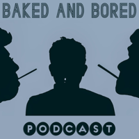Baked & Bored podcast