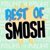 Best Of Smosh Podcast