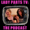 Lady Parts TV: The Podcast artwork