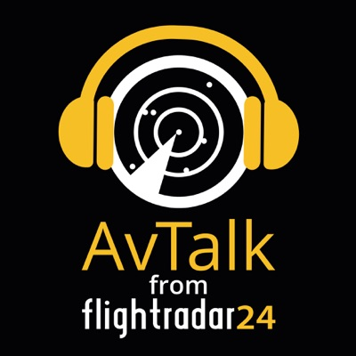 AvTalk - Aviation Podcast:Flightradar24