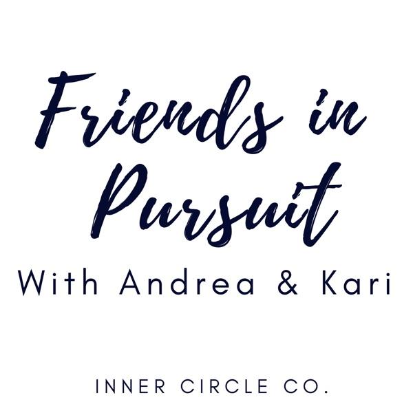 Friends in Pursuit