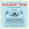 Talkin' Tom: A Pod Hanks Tomcast artwork