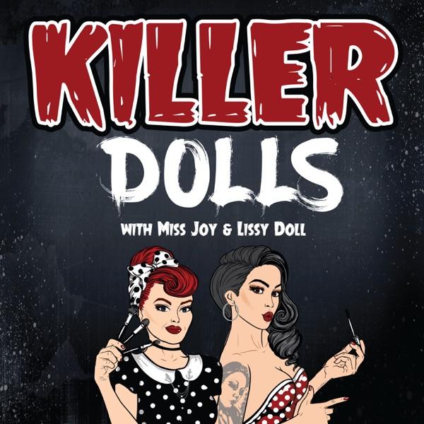Killer Dolls Podcast