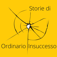 Storie di Ordinario Insuccesso podcast