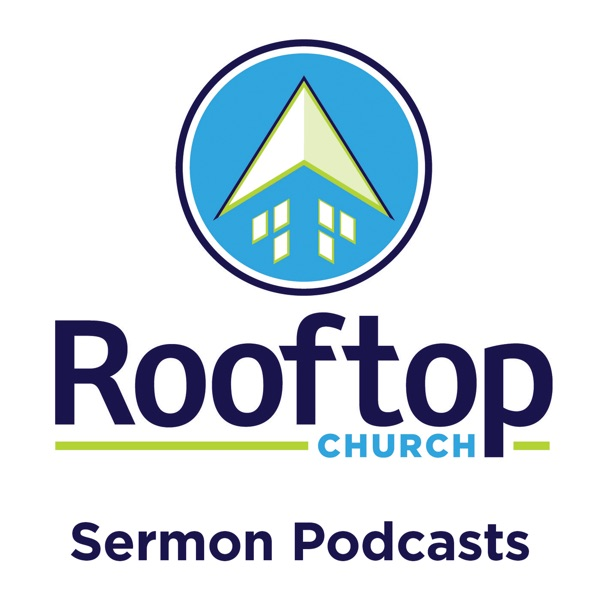 Rooftop Church Sermons