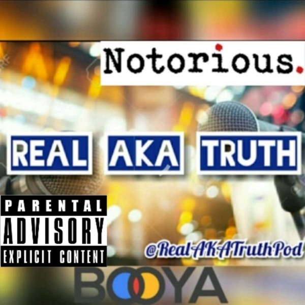 Real aka truth