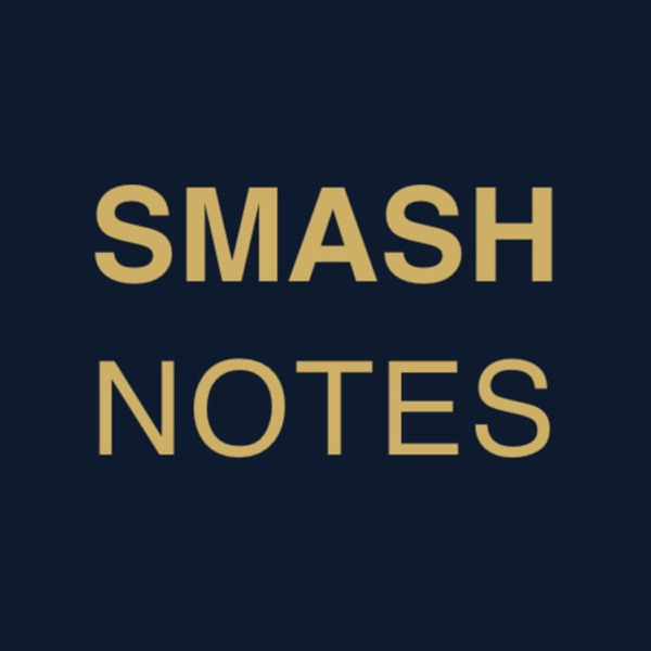 What is The Smash Notes podcast? photo